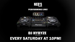 DJ Hyrze Every Saturday Night